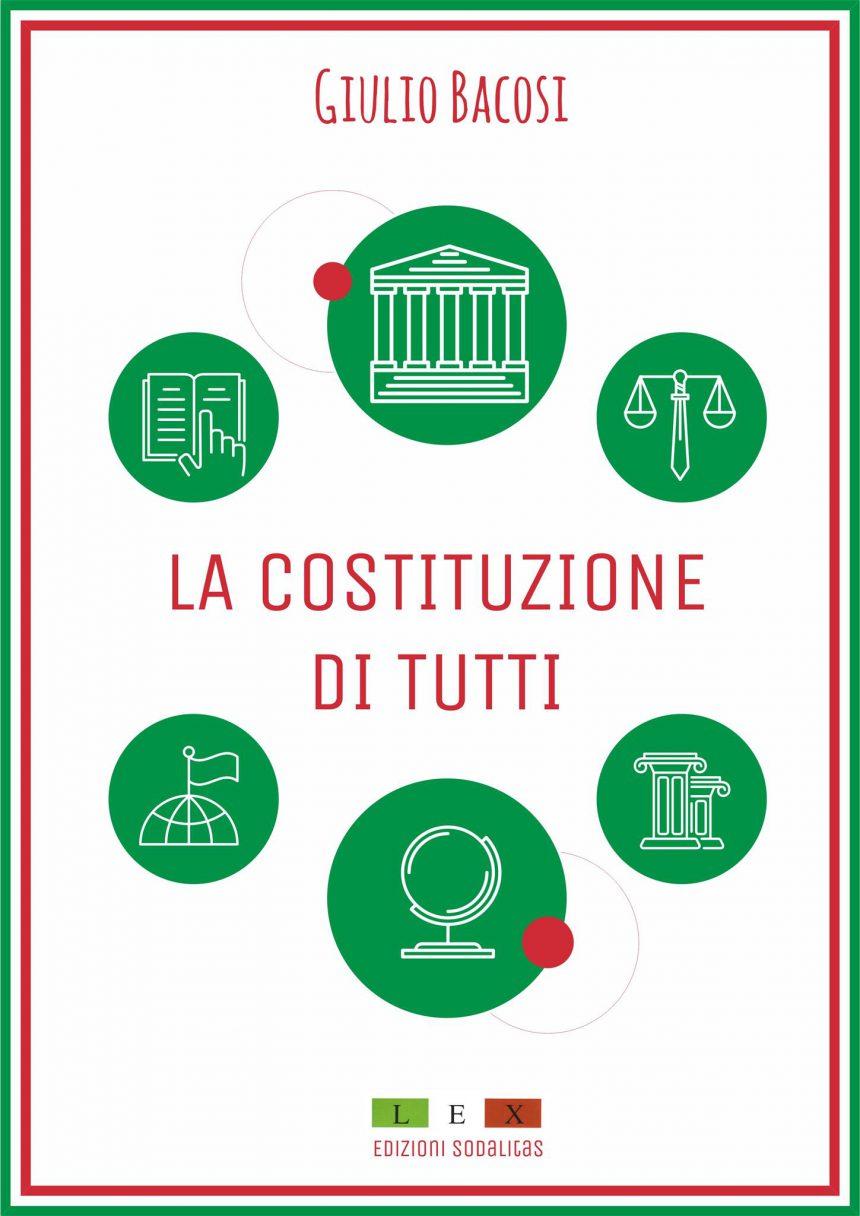 Con Giulio Bacosi, la Costituzione è di Tutti!